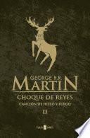 Libro de Choque De Reyes (canción De Hielo Y Fuego 2)