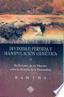 Libro de Divinidad Perdida Y Manipulacion Genetica