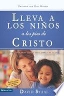 Libro de Lleva A Los Niños A Los Pies De Cristo