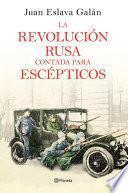 Libro de La Revolución Rusa Contada Para Escépticos