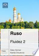 Libro de Ruso Fluidez 2