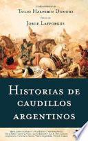 Libro de Historias De Caudillos Argentinos