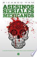 Libro de Asesinos Seriales Mexicanos