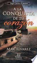 Libro de A La Conquista De Tu Corazón