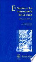 Libro de El Sueño O La Astronomía De La Luna