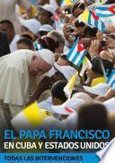 Libro de El Papa Francisco En Cuba Y Estados Unidos