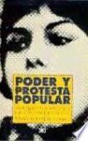 Libro de Poder Y Protesta Popular