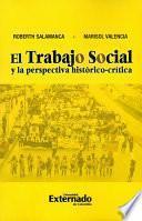 Libro de El Trabajo Social Y La Perspectiva Histórico Crítica