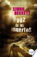 Libro de La Voz De Los Muertos (antropólogo Forense David Hunter, 4)