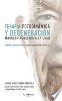 Libro de Terapia Fotodinámica Y Degeneración Macular Asociada A La Edad