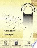 Libro de Valle Hermoso Estado De Tamaulipas. Cuaderno Estadístico Municipal 2000