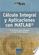 Libro de Cálculo Integral Y Aplicaciones Con Matlab