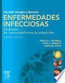 Libro de Mandell, Douglas Y Bennett. Enfermedades Infecciosas. Síndrome De Inmunodeficiencia Adquirida