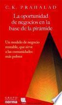 Libro de La Oportunidad De Negocios En La Base De La Pirámide