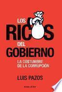 Libro de Los Ricos Del Gobierno
