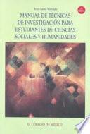 Libro de Manual De Técnicas De Investigación Para Estudiantes De Ciencias Sociales Y Humanidades