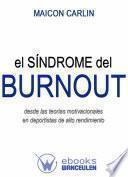 Libro de El Síndrome De Burnout Desde Las Teorías Motivacionales En Deportistas De Alto Rendimiento