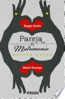 Libro de Pareja O Matrimonio Decida Usted = Partner Or Marriage You Decide