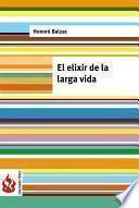 Libro de El Elixir De La Larga Vida (low Cost). Edición Limitada