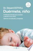 Libro de Duérmete, Niño (edición Actualizada Y Ampliada)