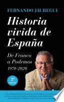 Libro de Historia Vivida De España