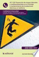 Libro de Prevención De Riesgos Laborales Y Medioambientales En El Montaje Y Mantenimiento De Instalaciones Eléctricas En Telefonía. Eles0209
