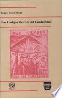 Libro de Los Códigos Ocultos Del Cardenismo