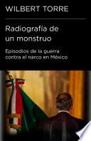 Libro de Radiografía De Un Monstruo