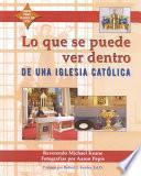 Libro de Lo Que Se Puede Ver Dentro De Una Iglesia Católica