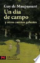Libro de Un Día De Campo Y Otros Cuentos Galantes