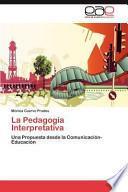 Libro de La Pedagogía Interpretativa