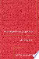 Libro de Sociolingüística Y Pragmática Del Español