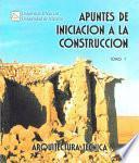Libro de Apuntes De Iniciación A La Construcción I