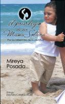 Libro de El Privilegio De Ser Mamá Soltera