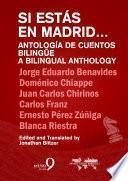 Libro de Si Estás En Madrid. Antología De Cuento Bilingüe