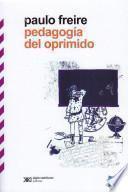 Libro de Pedagogía Del Oprimido