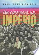 Libro de Un Cine Para Un Imperio