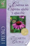Libro de Cultiva Un Espíritu Afable Y Apacible