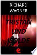 Libro de Tristan Und Isolde (tristano E Isotta)