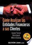 Libro de Cómo Analizan Las Entidades Financieras A Sus Clientes