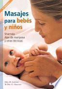 Libro de Masajes Para Bebes Y Ninos / Infant And Child Massage