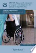 Libro de Apoyo En La Recepción Y Acogida En Instituciones De Personas Dependientes. Sscs0208