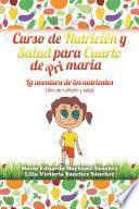 Libro de Curso De Nutrición Y Salud Para Cuarto De Primaria