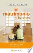 Libro de El Matrimonio Y Los Días