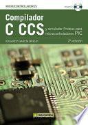 Libro de Compilador C Ccs Y Simulador Proteus Para Microcontroladores Pic