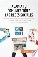Libro de Adapta Tu Comunicación A Las Redes Sociales