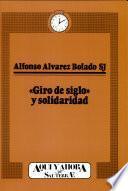 Libro de Giro De Siglo Y Solidaridad
