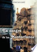Libro de La Sangre De Los Montorfanos