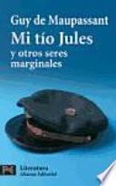 Libro de Mi Tío Jules Y Otros Seres Marginales