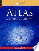 Libro de Atlas De México Y El Mundo